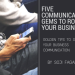 5 Communication Gems to Rock Your Business