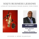 SBLs 005:  Soji's Business Lessons Podcast Episode 5