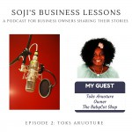 SBLs  002: Soji's Business Lessons Podcast Episode 2