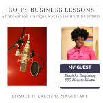 SBLs 011: Soji's Business Lessons Podcast Episode 11