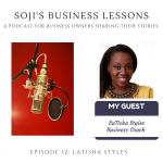 SBLs 012: Soji's Business Lessons Podcast Episode 12